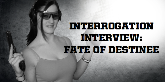 Fate of Destinee Interrogation Interview